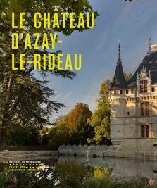 Le Château d\'Azay-le-Rideau