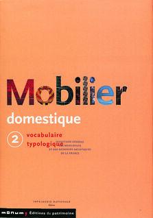 Mobilier Domestique Vocabulaire Typologique Tome 2