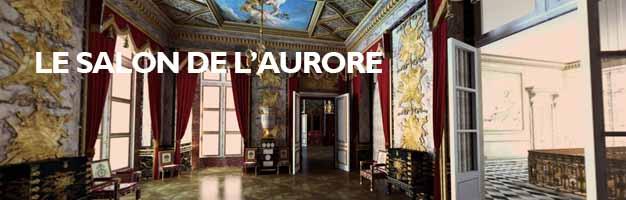 Cliquez pour découvrir le Salon de l'Aurore