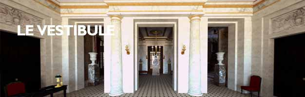 cliquez vous visiter le vestibule du château