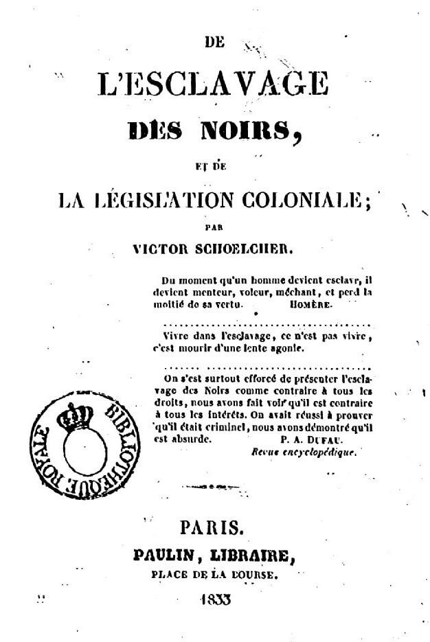 """Couverture du livre """"De l'esclavage des Noirs et de la législation coloniale"""" écrit et publié par Victor Schoelcher en 1833"""