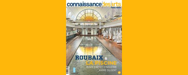 Roubaix & la Piscine - Connaissance des Arts hors série